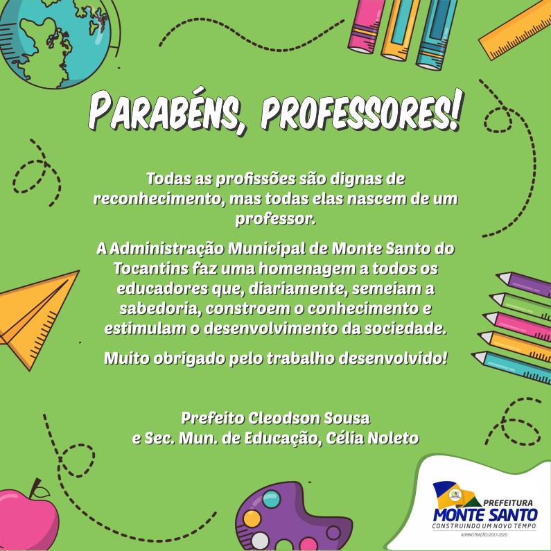 Dia do Professor: Prefeitura de Monte Santo publica mensagem aos educadores
