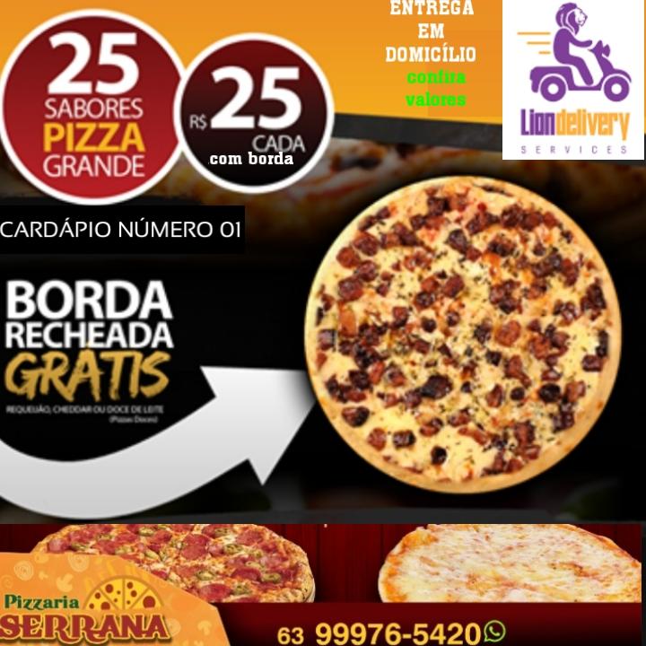 Pizzaria Serrana oferece 25 sabores de pizza G por R$25 cada, confira