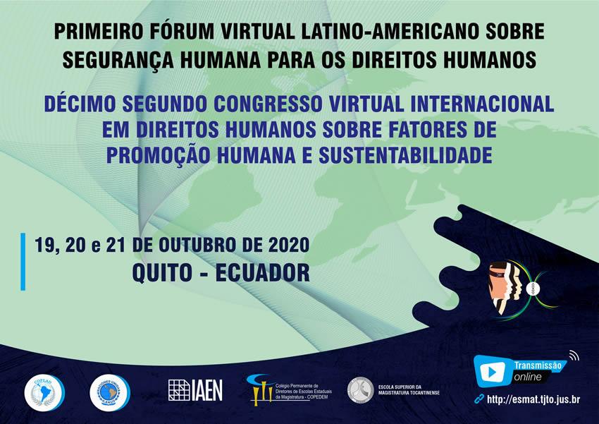 Abertas inscrições para 1º Fórum Latino-Americano sobre Segurança Humana e 12º Congresso Internacional em Direitos Humanos