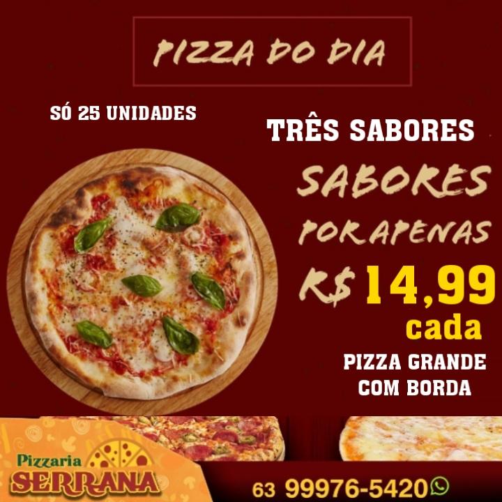 Pizzas grandes e x-bacon estão em promoção na Serrana em Paraíso; Você não vai acreditar!