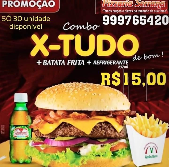 Promoção da Serrana oferece combo com x-tudo, batata e refri por 15 reais em Paraíso