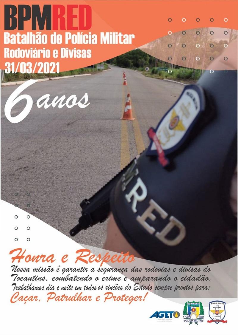 Batalhão de Polícia Militar Rodoviário e Divisas completa 6 anos