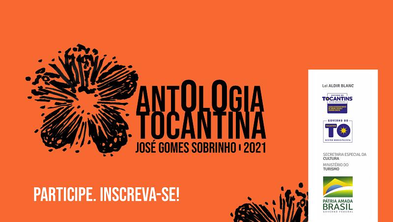 Inscrições abertas para participar da Antologia Tocantina 2021 – José Gomes Sobrinho