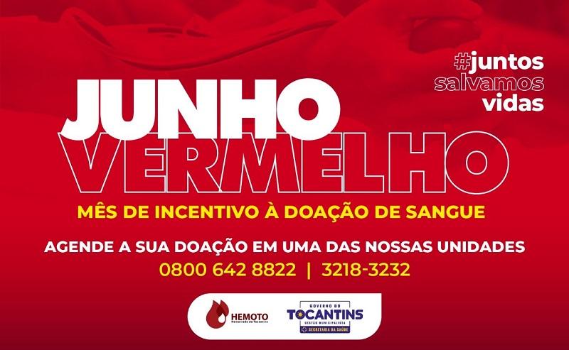 Governo do Tocantins convida população para doação de sangue durante Junho Vermelho