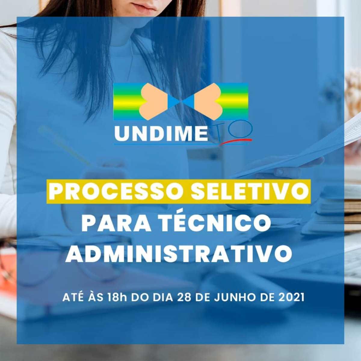 UNDIME/TO lança processo seletivo para Técnico Administrativo